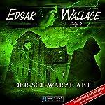 Der schwarze Abt (Edgar Wallace - neue Hörspielfassung 2)   Edgar Wallace
