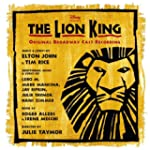 The Lion King: Original Broadway Cast...