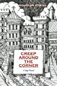 Creep around the corner : a spy novel