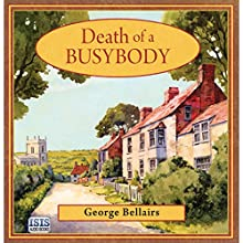 Death of a Busybody Audiobook by George Bellairs Narrated by Ric Jerrom