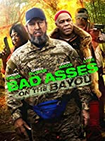Bad Ass 3 - Bad Asses On the Bayou