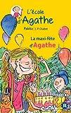 [La ]maxi-fête d'Agathe