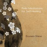 Reiki Meditations for Self-Healing | Bronwen Stiene