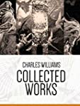 Collected Works: Charles Williams: A...