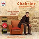 Chabrier : L'oeuvre pour piano, vol.1