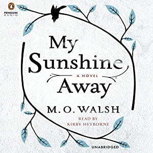My Sunshine Away Audiobook