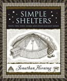 Simple Shelters: Tents, Tipis, Yurts, Do...