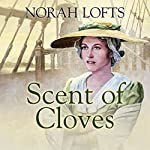 Scent of Cloves | Norah Lofts