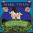 The Diaries of Adam and Eve [Classic Tales Edition] Hörbuch von Mark Twain Gesprochen von: B.J. Harrison