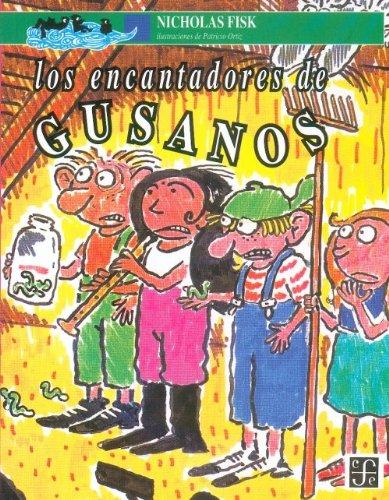 Los Encantadores De Gusanos (A La Orilla Del Viento, 52) (Spanish Edition)