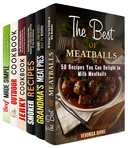 Meat is All I Need Box Set (6 in 1): Over 200 Meatball Recipes, Meat Pies, Spicy Smoking Meat, Simple and Delicious Jerky and Lavish Beef for Indoor and ... Occasions! (Smoker Recipes & Low Carb Meat) by Veronica Burke, Linda Flowers, Erica Shaw, Michael Hansen