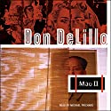 Mao II Audiobook by Don DeLillo Narrated by Michael Prichard