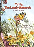 img - for Tatty, the Lonely Monarch book / textbook / text book