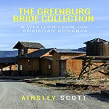 The Greenburg Bride Collection Audiobook by Ainsley Scott Narrated by Jamie Hershberger