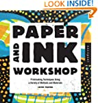 Paper and Ink Workshop: Printmaking t...
