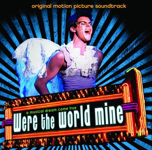 Were the World Mine by Tim Sandusky, Jessica Fogle, Tanner Cohen, Zelda Williams and Jill Larson