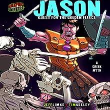 Jason: Quest for the Golden Fleece | Livre audio Auteur(s) : Jeff Limke Narrateur(s) :  Book Buddy Digital Media