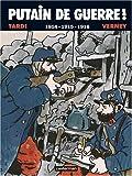 """Afficher """"Putain de guerre ! n° 1 1914-1915-1916"""""""