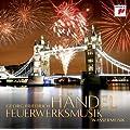 H�ndel: Feuerwerksmusik & Wassermusik