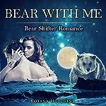 Bear with Me | Roxana Hutchins
