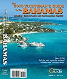 img - for 2015 Yachtsman's Guide to the Bahamas book / textbook / text book