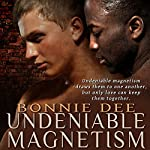 Undeniable Magnetism | Bonnie Dee