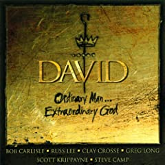 David: Ordinary Man... Extraordinary God