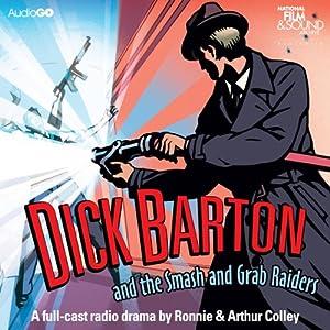 Dick Barton and the Smash and Grab Raiders Audiobook