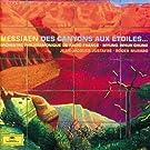 Messiaen - Des Canyons aux �toiles