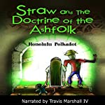 Straw and the Doctrine of the Ashfolk | Honolulu Polkadot
