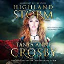 Highland Storm: Guardians of the Stone, Book 3 Audiobook by Tanya Anne Crosby Narrated by James Gillies
