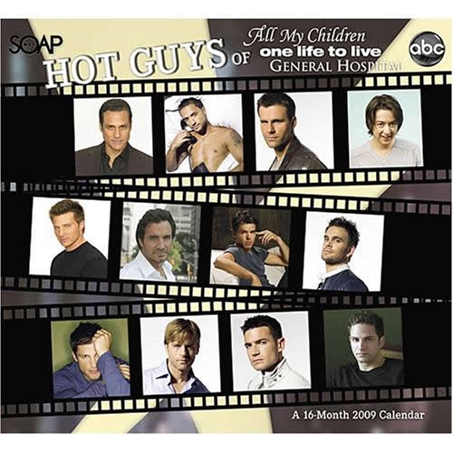 ABC/ Soapnet Hot Guys of All My Children, One Life To Live, General Hospital 2009 Calendar