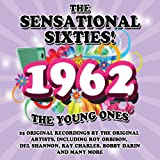 The Sensational Sixties! 1962 The Young Ones Various Artists