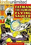 FATMAN - THE HUMAN FLYING SAUCER: All...