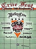 Crue Fest: Guitar TAB Songbook (Authentic Guitar Tab Edition) by Buckcherry (2009-06-30)