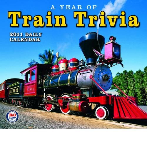 A Year of Train Trivia 2011 Boxed Calendar
