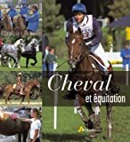 echange, troc Françoise Racic-Hamitouche, Sophie Ribaud - Cheval et Equitation