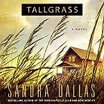 Tallgrass | Sandra Dallas