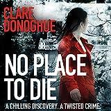 No Place to Die (Unabridged)