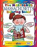img - for The marvelous Massachusetts Coloring Book (The Massachusetts Experience) book / textbook / text book