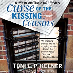 Curse of the Kissing Cousins: A 'Where Are They Now?' Mystery | [Toni L. P. Kelner]