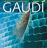 Gaudi: Introduction to his Architecture (8484784517) by Cirlot, Juan-Eduardo