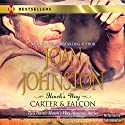 Hawk's Way: Carter & Falcon: The Cowboy Takes a Wife/The Unforgiving Bride Audiobook by Joan Johnston Narrated by Todd Haberkorn