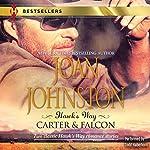 Hawk's Way: Carter & Falcon: The Cowboy Takes a Wife/The Unforgiving Bride | Joan Johnston
