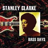 echange, troc Stanley Clarke - Bass Days