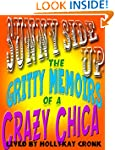 Sunny Side Up- The Gritty Memoirs of...