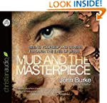Mud and the Masterpiece - Audiobook:...