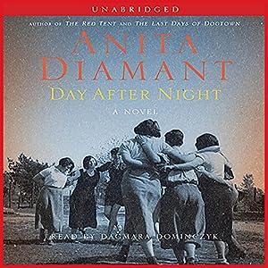 Day After Night: A Novel | [Anita Diamant]