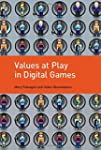 Values at Play in Digital Games (Engl...
