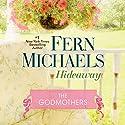 Hideaway Audiobook by Fern Michaels Narrated by Laural Merlington